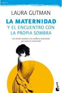 Papel La Maternidad Y El Encuentro Con La Propia Sombra
