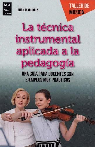 Libro Tecnica Instrumental Aplicada A La Pedagogia . Taller De Musica