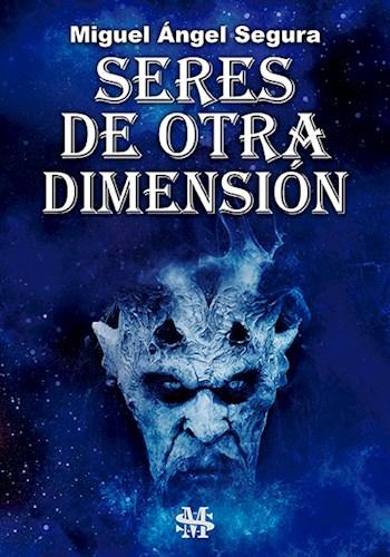 Libro Seres De Otra Dimension
