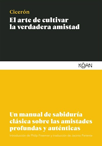 Papel ARTE DE CULTIVAR LA VERDADERA AMISTAD (BOLSILLO)