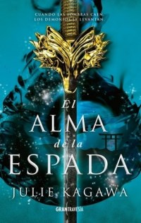 Libro El Alma De La Espada  ( Libro 2 De La Saga La Sombra Del Zorro )