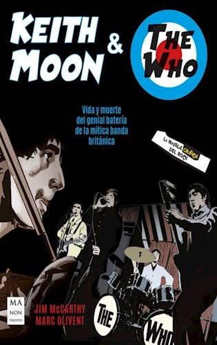 Libro Keith Moon Y The Who . La Novela Grafica Del Rock