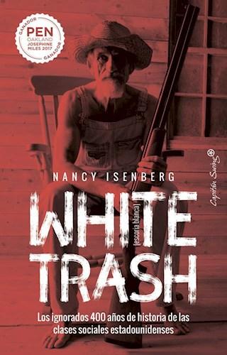 Papel White Trash (Escoria Blanca)