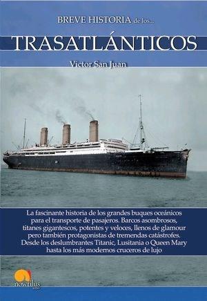 Libro Breve Historia De Los Trasatlanticos
