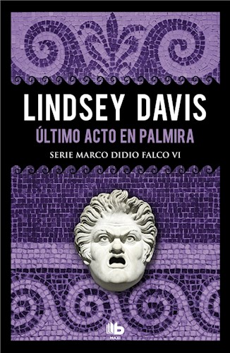 E-book Último Acto En Palmira (Serie Marco Didio Falco 6)