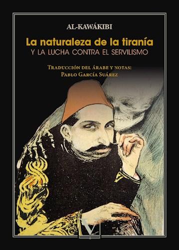 Libro La Naturaleza De La Tirania Y La Lucha Contra El