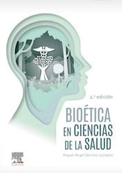 E-book Bioética En Ciencias De La Salud