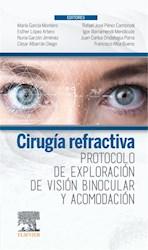 E-book Cirugía Refractiva. Protocolo De Exploración De Visión Binocular Y Acomodación