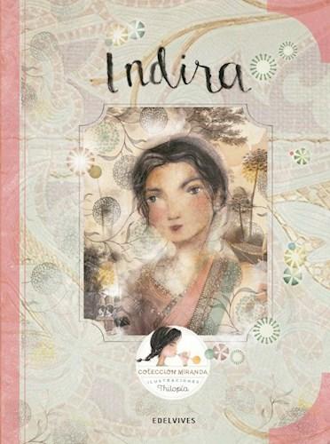 Papel INDIRA (COLECCION MIRANDA 8) (ILUSTRADO) (CARTONE)