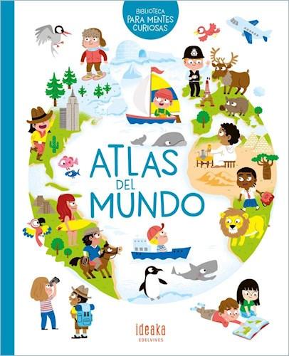 Papel ATLAS DEL MUNDO (COLECCION BIBLIOTECA PARA MENTES CURIOSAS) [ILUSTRADO] (CARTONE)