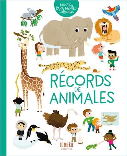 Papel RECORDS DE ANIMALES (COLECCION BIBLIOTECA PARA MENTES CURIOSAS) [ILUSTRADO] (CARTONE)