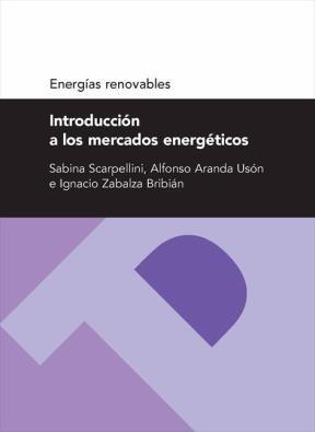E-book Introducción A Los Mercados Energéticos (Serie Energías Renovables)