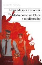 Papel Afilado Como Un Blues A Medianoche