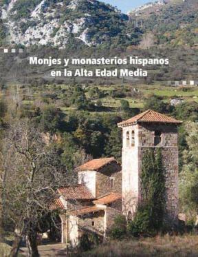 E-book Monjes Y Monasterios Hispanos En La Alta Edad Media