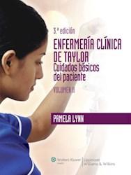 Papel Enfermeria Clinica De Taylor. Cuidados Basicos Del Paciente. Volumen Ii