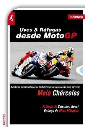 E-book Uves Y Ráfagas Desde Motogp