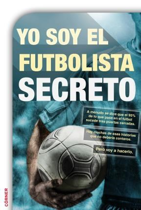 E-book Yo Soy El Futbolista Secreto