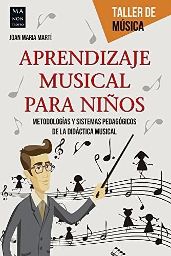 Libro Aprendizaje Musical Para Ni/Os (Taller De Musica)