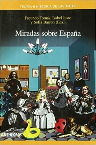 Papel MIRADAS SOBRE ESPAÑA