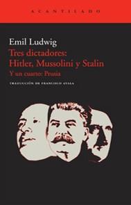 Papel TRES DICTADORES: HITLER, MUSSOLINI Y STALIN Y UN CUARTO: PRU