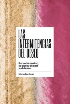 Papel LAS INTERMITENCIAS DEL DESEO