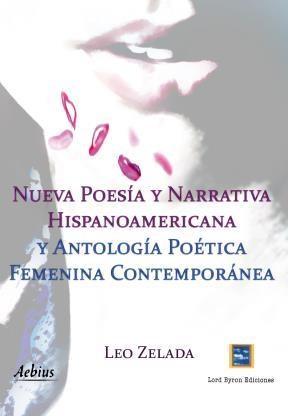 E-book Nueva Poesía Y Narrativa Hispanoamericana Y Antología Poética Femenina Contemporánea