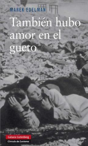 Libro Tambien Hubo Amor En El Gueto