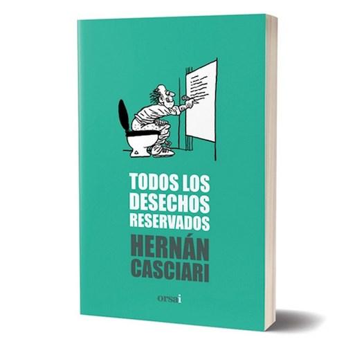 Papel TODOS LOS DESECHOS RESERVADOS