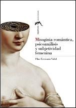 Papel MISOGINIA ROMANTICA, PSICOANALISIS Y SUBJETI