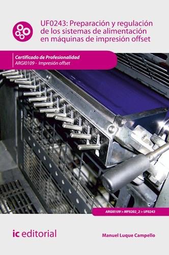 Papel Preparación Y Regulación De Los Sistemas De Alimentación En Máquinas De Impresión Offset. Argi0109 -