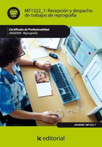 Papel Recepción Y Despacho De Trabajos De Reprografía. Argi0309 - Reprografía