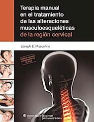 Papel Terapia Manual En El Tratamiento De Las Alteraciones Musculoesqueleticas De La Region Cervical
