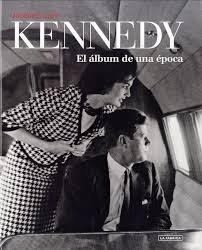 Papel Kennedy El Album De Una Epoca