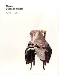 Papel TAPIES DESDE EL INTERIOR 1945-2011