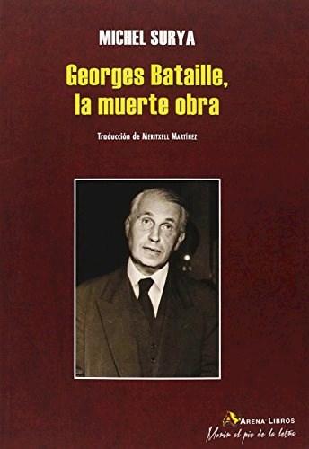 Papel GEORGES BATAILLE, LA MUERTE OBRA