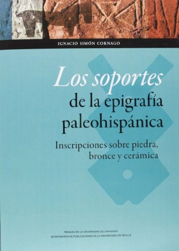 Papel Los soportes de la epigrafía paleohispánica