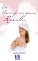 E-book Un Arco Fénix Para Rosalía