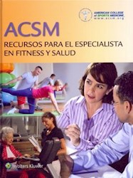 Papel Acsm Recursos Para El Especialista En Fitness Y Salud / Acsm Resources For The Health And Fitness St