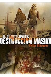 Papel Cuarto Jinete, El: Destruccion Masiva