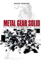 Papel Metal Gear Solid. El Legado De Big Boss