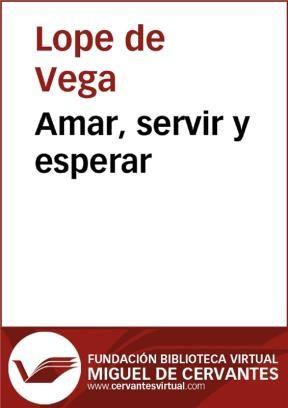 E-book Amar, Servir Y Esperar
