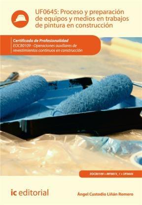 E-book Proceso Y Preparación De Equipos Y Medios En Trabajos De Pintura En Construcción
