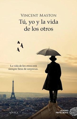 Libro Tu  Yo Y La Vida De Los Otros