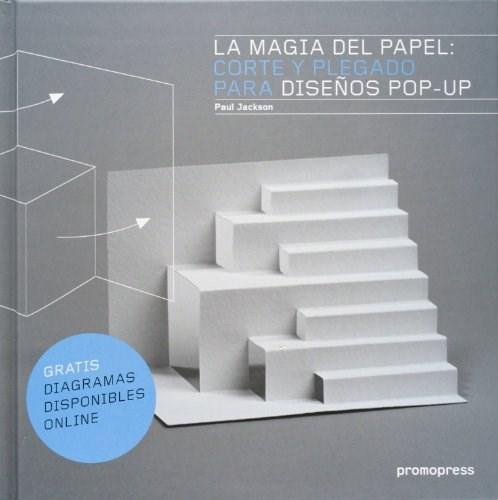 Papel MAGIA DEL PAPEL CORTE Y PLEGADO PARA DISEÑOS POP UP (GRATIS DIAGRAMAS DISPONIBLES ONLINE)