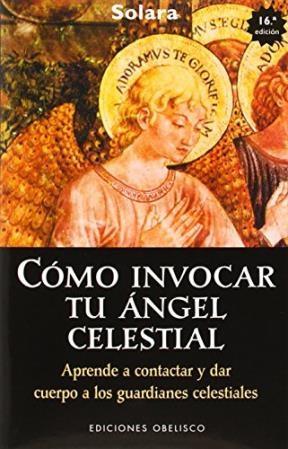 Libro Como Invocar Tu Angel Celestial