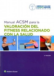 Papel Manual Acsm Para La Valoracion Del Fitness Relacionado Con La Salud