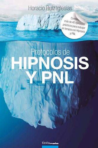 Libro Protocolos De Hipnosis Y Pnl