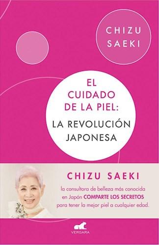 Papel CUIDADO DE LA PIEL LA REVOLUCION JAPONESA (COLECCION LIBROS PRACTICOS)