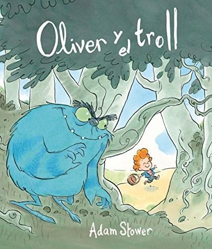 Libro Oliver Y El Troll
