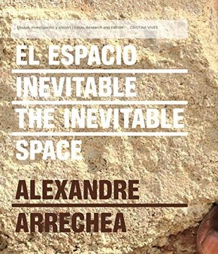 Papel El Espacio Inevitable / The Inevitable Space